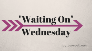 _Waiting On_ Wednesday